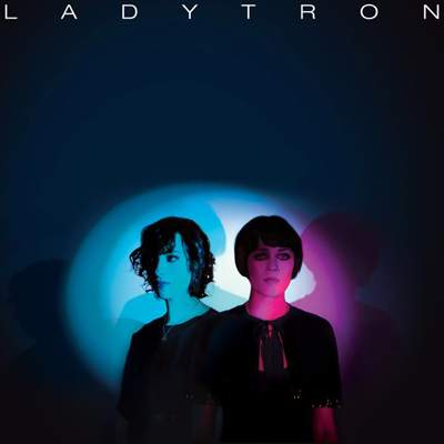 Best Of Ladytron : 00-10