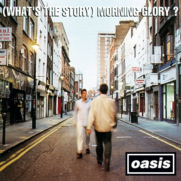(What's The Story) Morning Glory? [réédition]