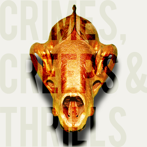 Crimes, Creeps & Thrills