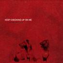 Keep Checking Up On Me EP