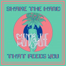 Shake The Hand That Feeds You EP