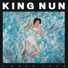 King Nun - I Have Love EP