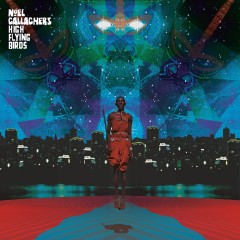 Noel Gallagher's High Flying Birds - This Is The Place EP