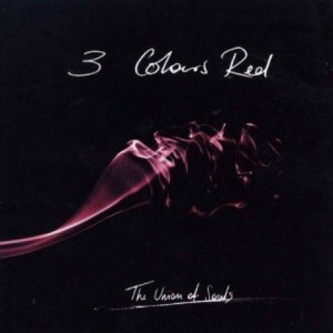 3 Colours Red - The Union Of Souls