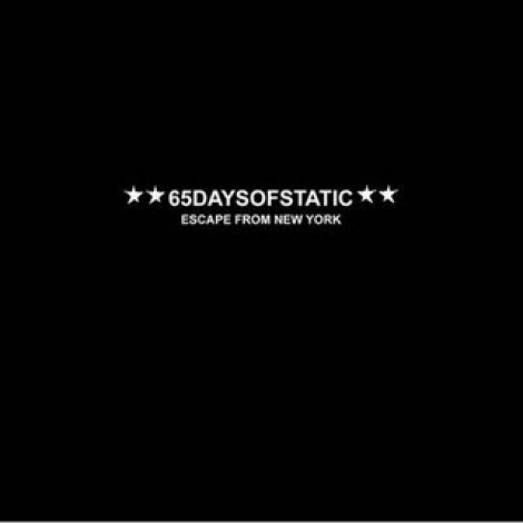65daysofstatic - Escape From New York