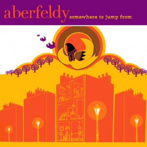 Aberfeldy - Somewhere To Jump From