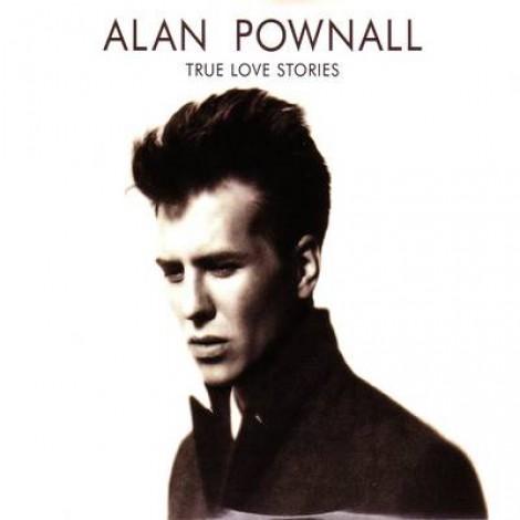 Alan Pownall - True Love Stories