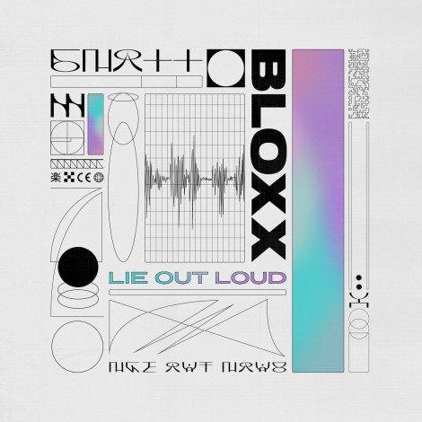 BLOXX - Lie Out Loud