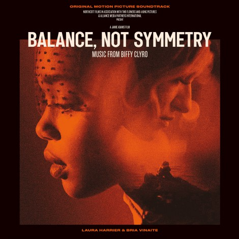 Biffy Clyro - Balance, Not Symmetry OST