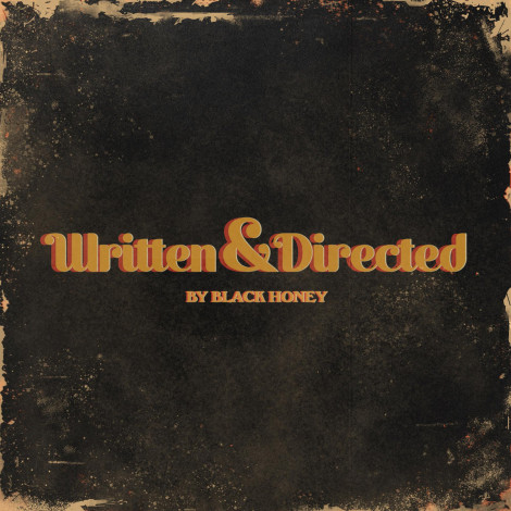Black Honey - Written & Directed