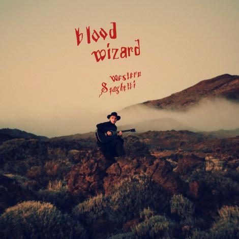 Blood Wizard - Western Spaghetti