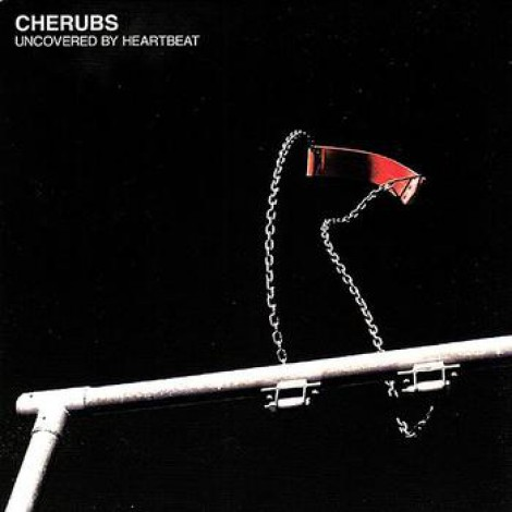 Cherubs - Uncovered By Heartbeat
