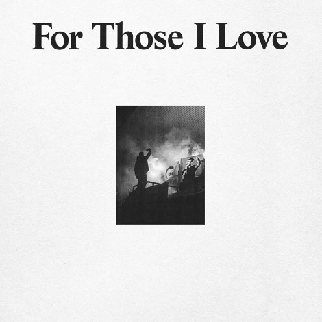 For Those I Love - For Those I Love