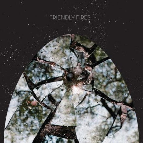 Friendly Fires - Friendly Fires