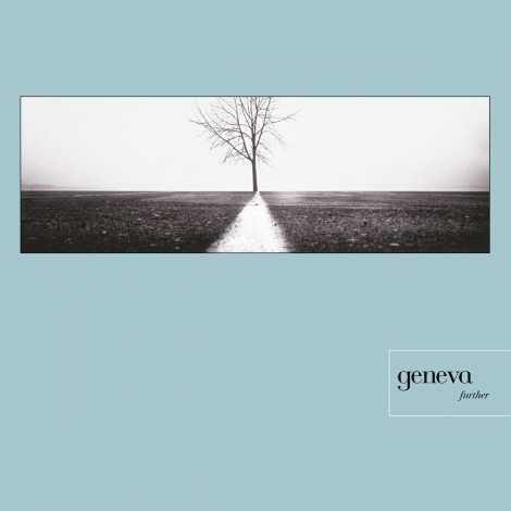 Geneva - Further (Remastered Deluxe Edition)