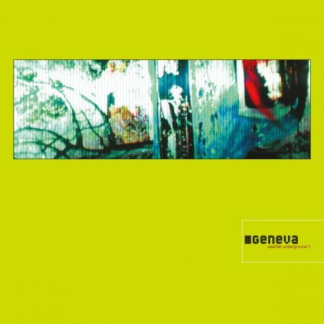 Geneva - Weather Underground (Remastered Deluxe Edition)