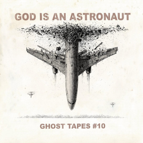 God Is An Astronaut - Ghost Tapes #10