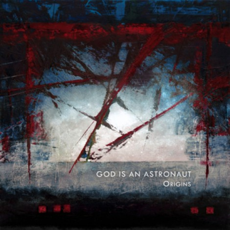 God Is An Astronaut - Origins