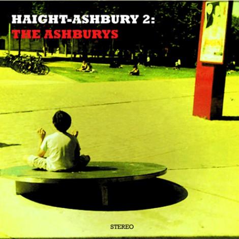 Haight-Ashbury - Haight-Ashbury 2 : The Ashburys