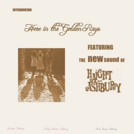 Haight-Ashbury - Here In The Golden Rays