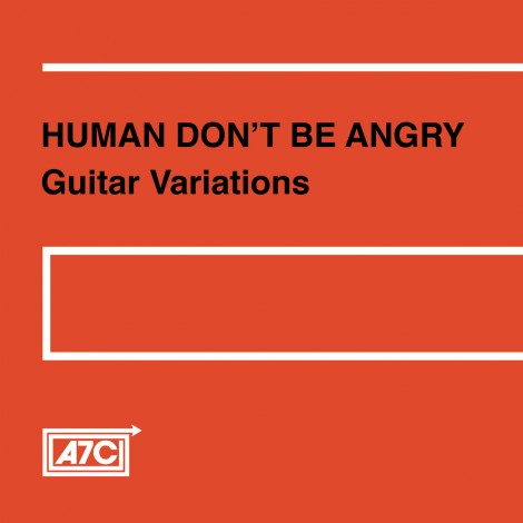 Human Don't Be Angry - Guitar Variations