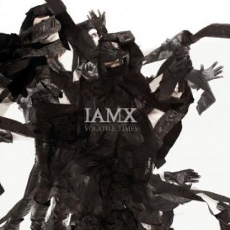 IAMX - Volatile Times