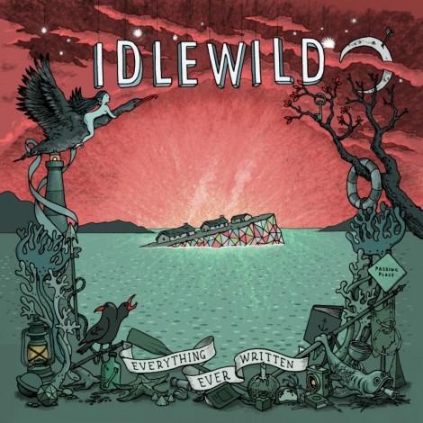 Idlewild - Everything Ever Written