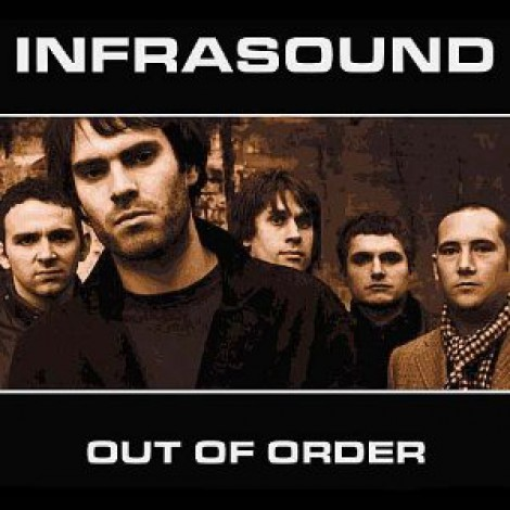 Infrasound - Out Of Order