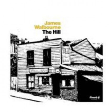 James Walbourne - The Hill