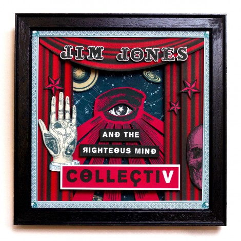 Jim Jones And The Righteous Mind - CollectiV