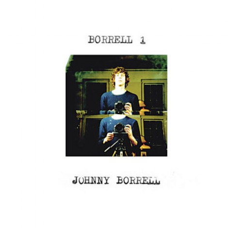 Johnny Borrell - Borrell 1