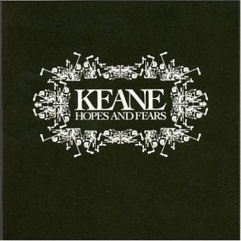 Keane - Hopes & Fears