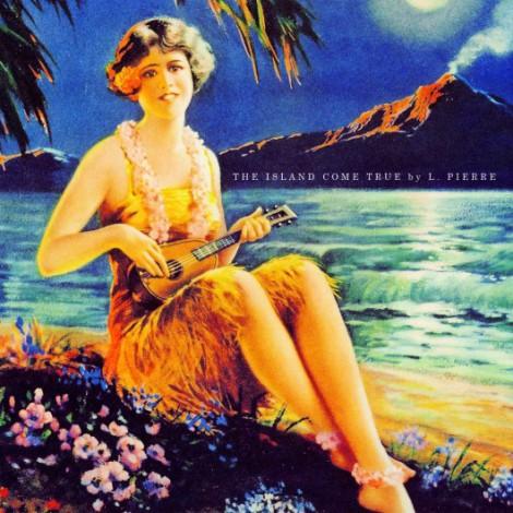 L. Pierre - The Island Come True