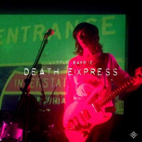 Little Barrie - Death Express