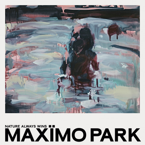 Maxïmo Park - Nature Always Wins
