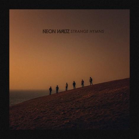 Neon Waltz - Strange Hymns