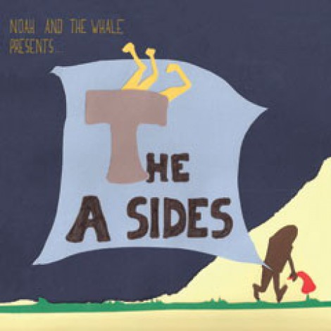 Noah And The Whale - Presents The A Sides