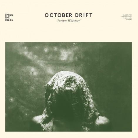 October Drift - Forever Whatever