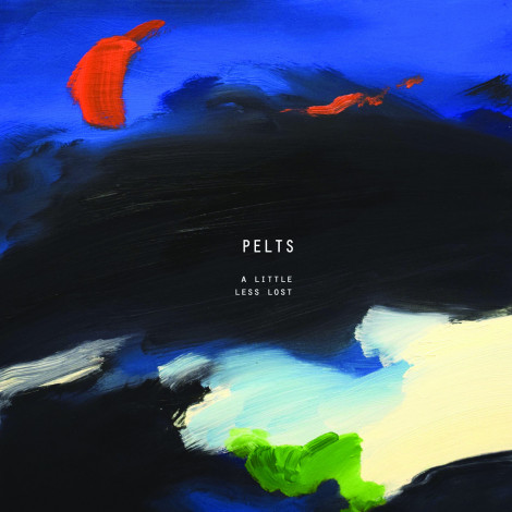 Pelts - A Little Less Lost