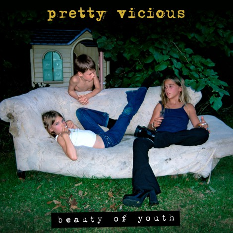 Pretty Vicious - Beauty Of Youth