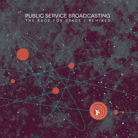 Public Service Broadcasting - The Race For Space / Remixes