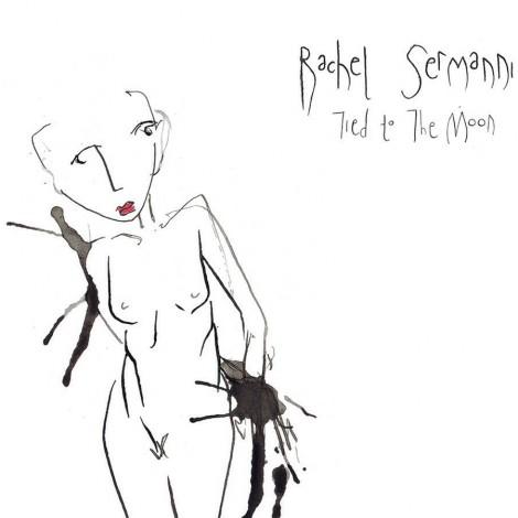 Rachel Sermanni - Tied To The Moon