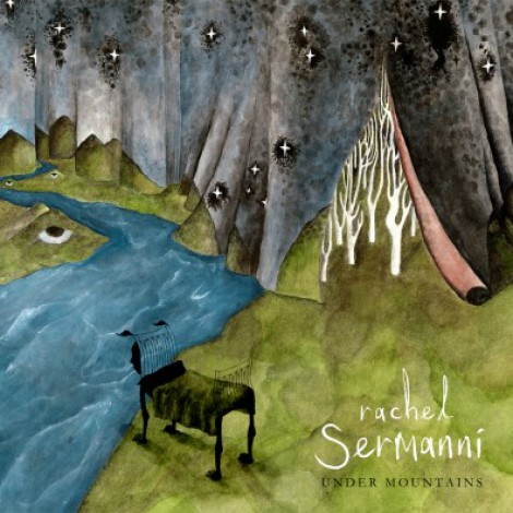 Rachel Sermanni - Under Mountains