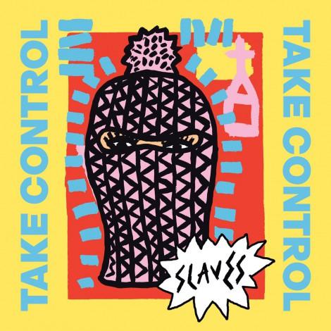 Slaves - Take Control