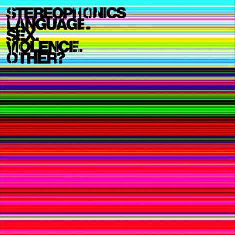 Stereophonics - Language. Sex. Violence. Other ?