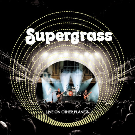 Supergrass - Live On Other Planets