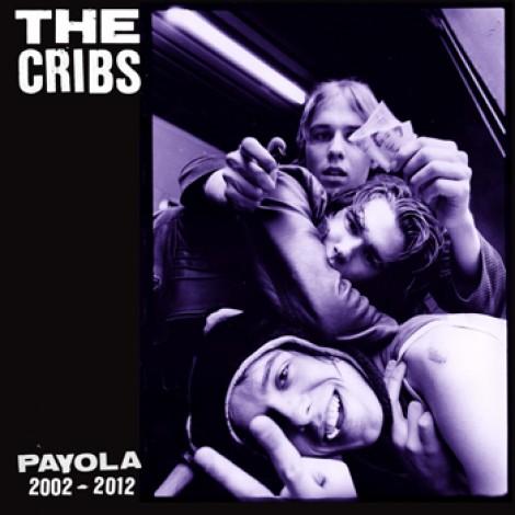 The Cribs - Payola