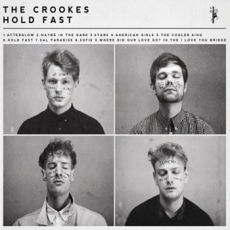 The Crookes - Hold Fast