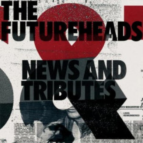 The Futureheads - News & Tributes