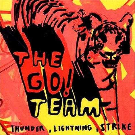 The Go! Team - Thunder, Lightning, Strike